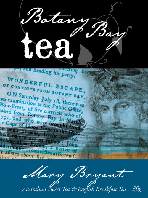 Botany Bay Tea: Mary Bryant